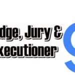 Google to Become Judge, Jury and Executioner on Ad Placement