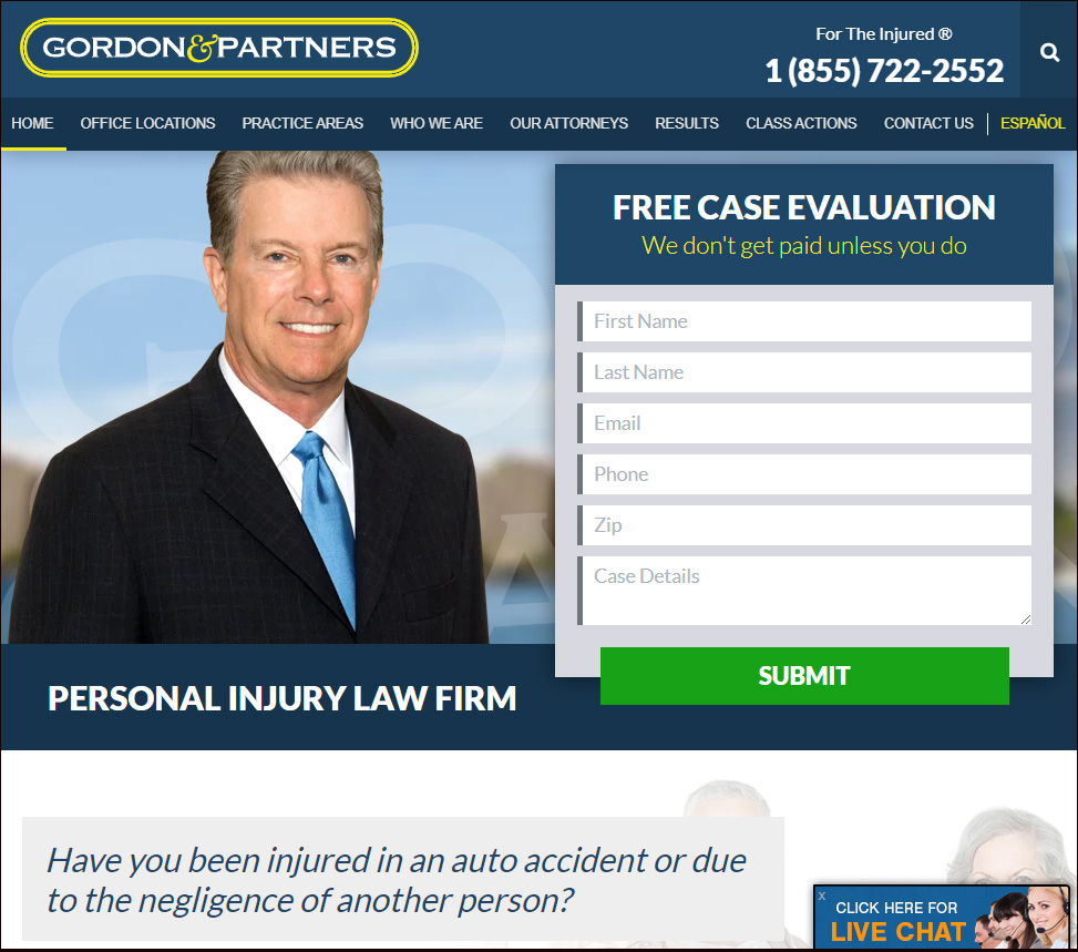 """Gordon & Partners, P.A."", lawyers with four offices in South Florida which utilize the ""For the Injured"" trademark and have their site located at https://www.fortheinjured.com."